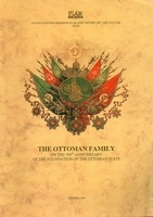 The Ottoman Family on the 700th Anniversary