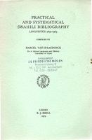 Practical and systematical Swahili Bibliography[1850-1963]