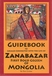 Guidebook to locales connected to ZANABAZAR